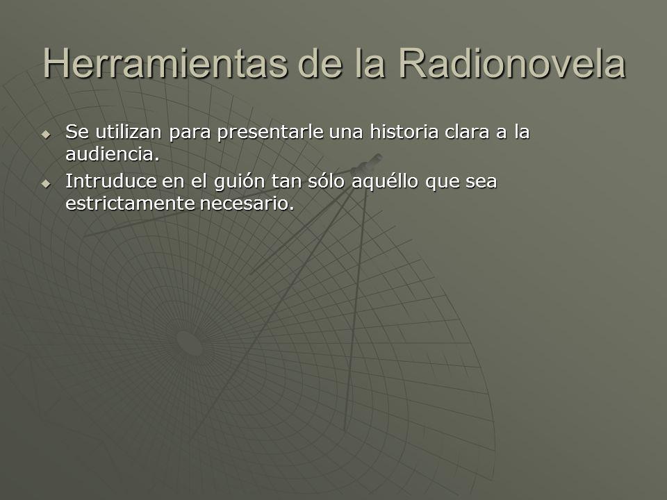 Herramientas de la Radionovela