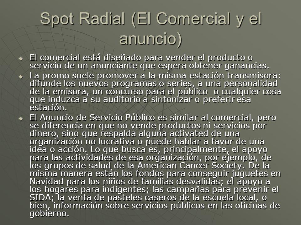 Spot Radial (El Comercial y el anuncio)