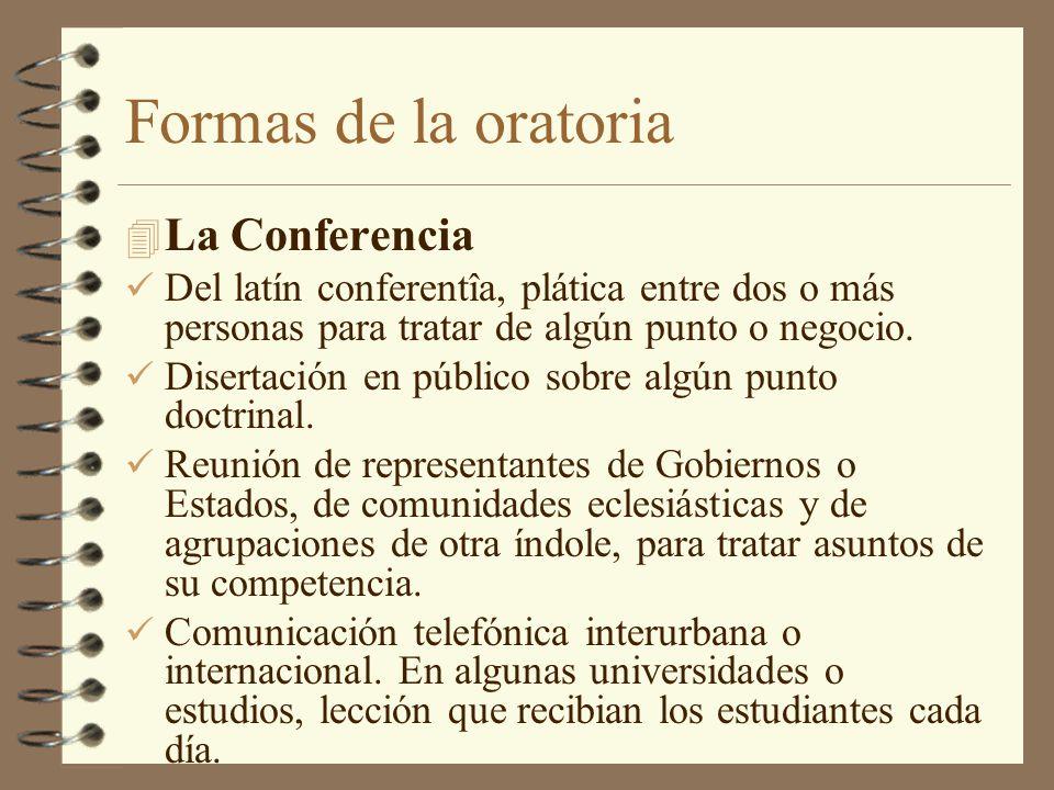 Formas de la oratoria La Conferencia