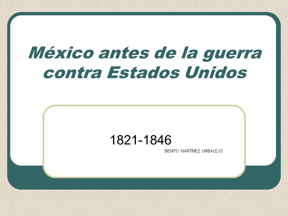 México antes de la guerra contra Estados Unidos