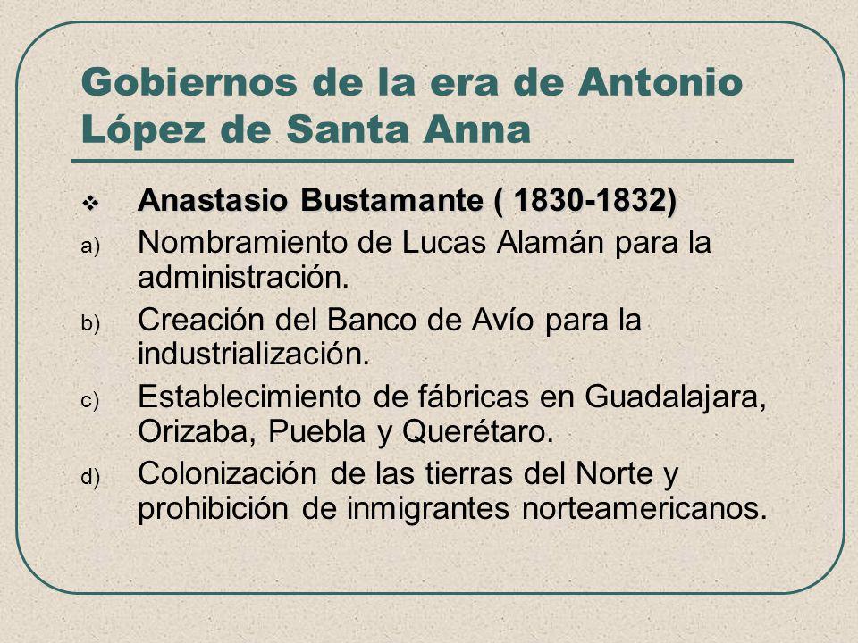Gobiernos de la era de Antonio López de Santa Anna