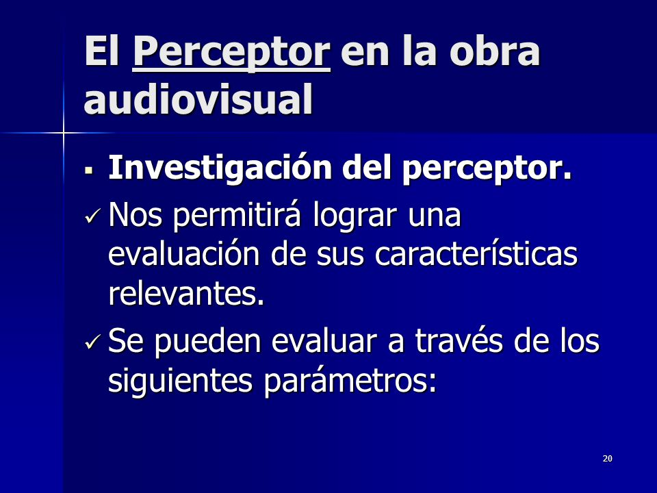 El Perceptor en la obra audiovisual