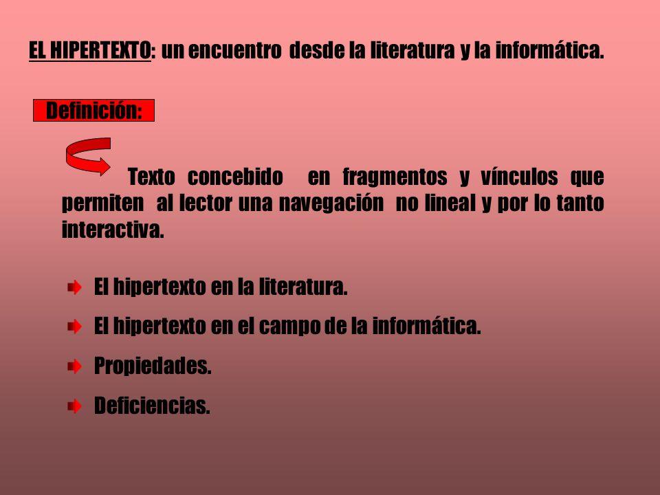 EL HIPERTEXTO: un encuentro desde la literatura y la informática.