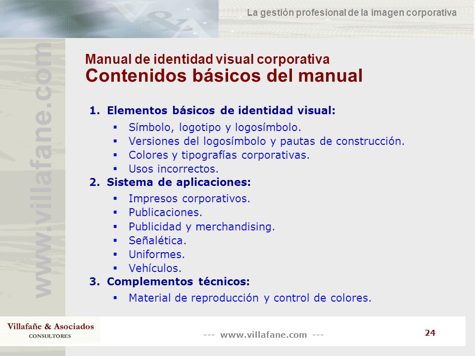 Manual de identidad visual corporativa Contenidos básicos del manual