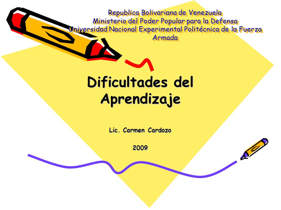 Dificultades del Aprendizaje Lic. Carmen Cardozo 2009