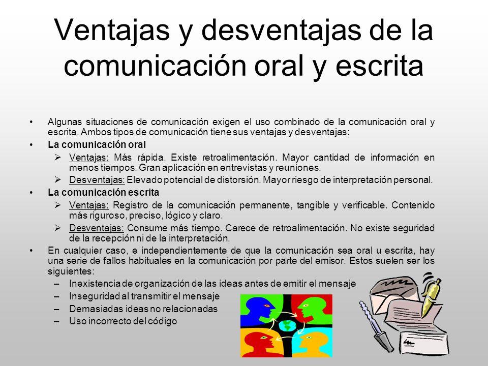 Ventajas y desventajas de la comunicación oral y escrita