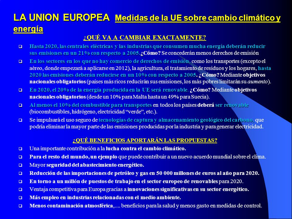 LA UNION EUROPEA Medidas de la UE sobre cambio climático y energía