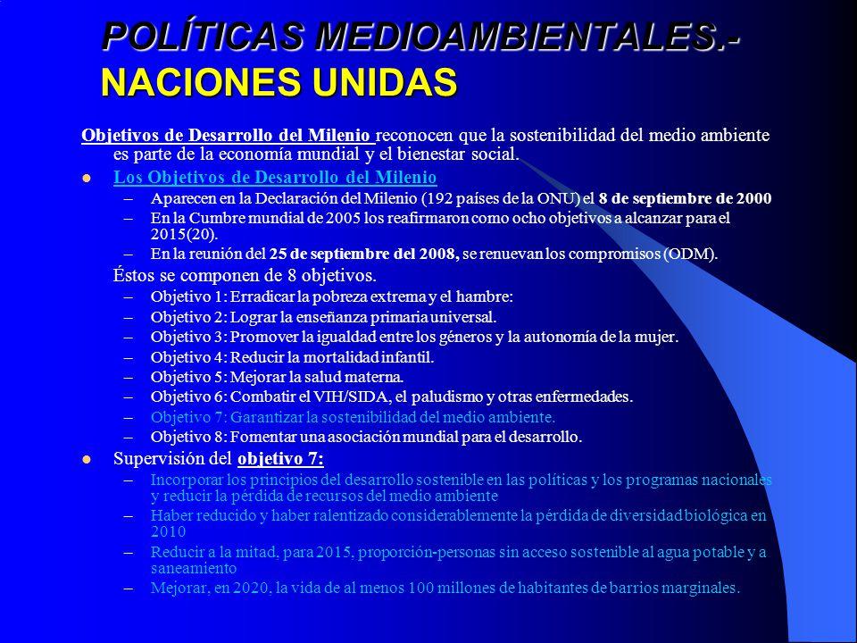POLÍTICAS MEDIOAMBIENTALES.- NACIONES UNIDAS