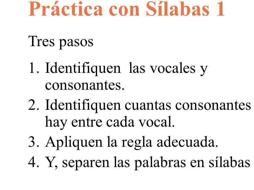 Práctica con Sílabas 1 Tres pasos
