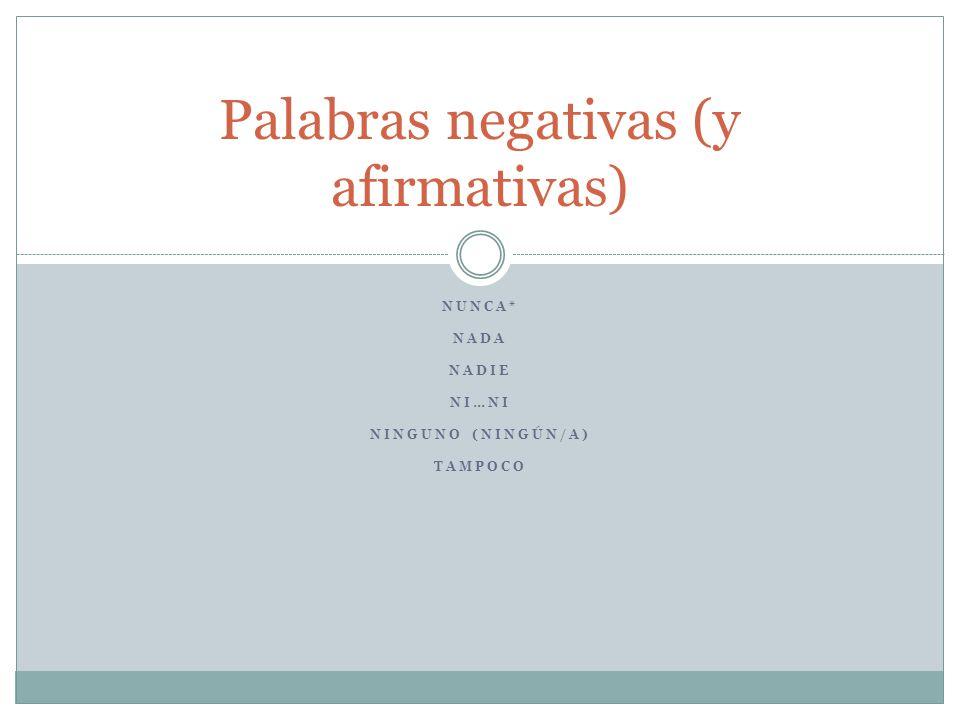 Palabras negativas (y afirmativas)