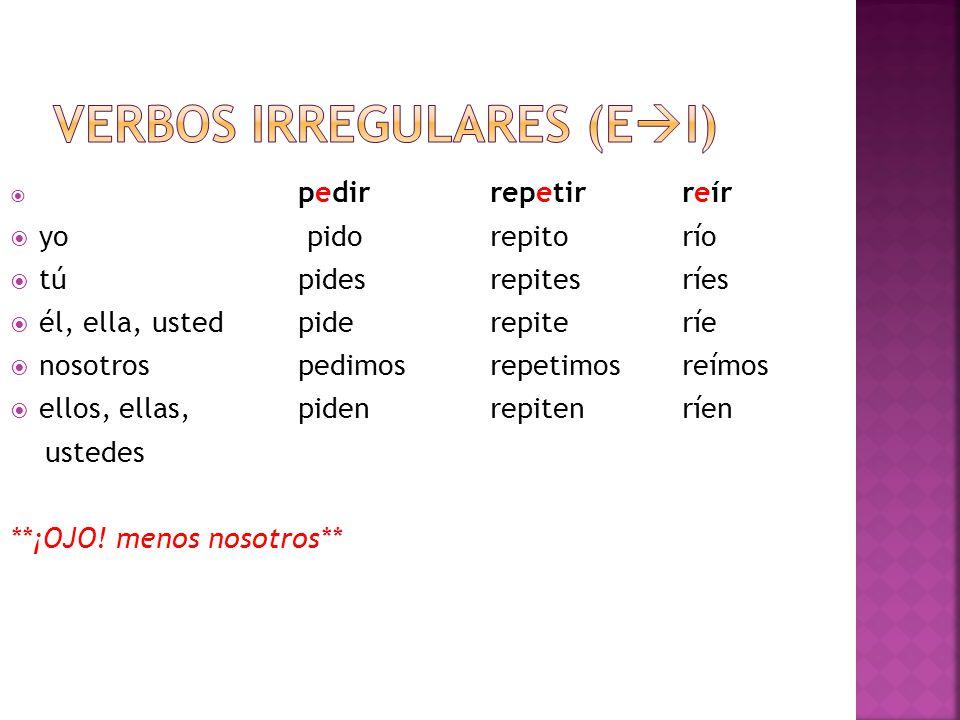 Verbos irregulares (ei)