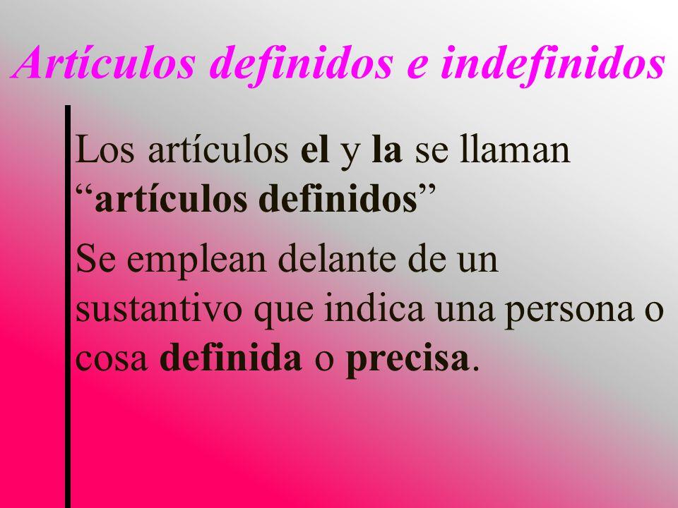 Artículos definidos e indefinidos