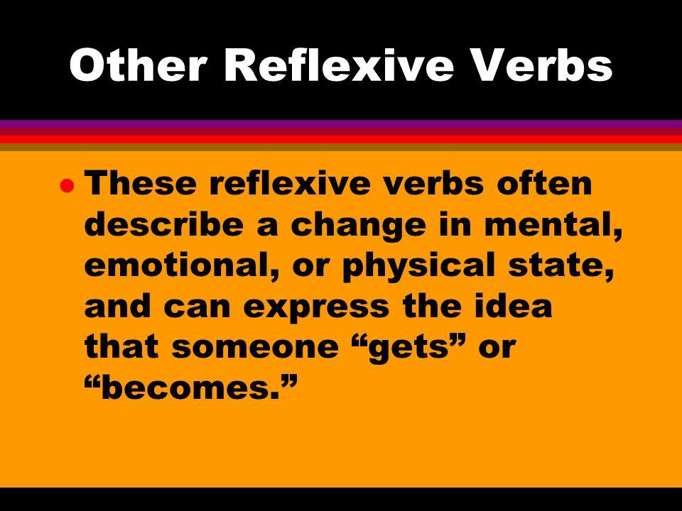 Other Reflexive Verbs