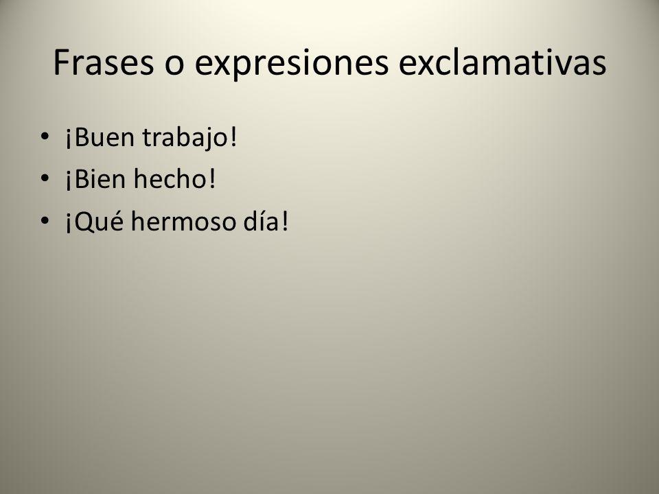 Frases o expresiones exclamativas