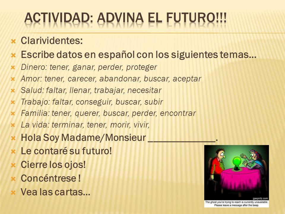 Actividad: Advina El futuro!!!