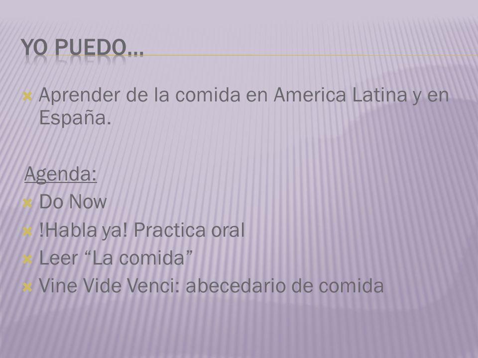 Yo Puedo… Aprender de la comida en America Latina y en España. Agenda: