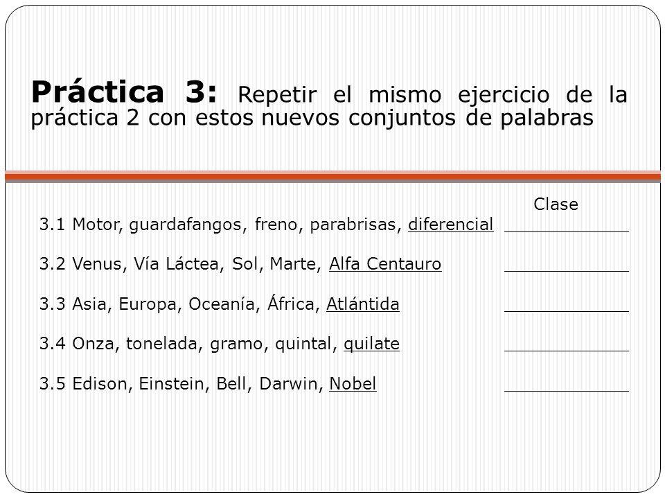 Práctica 3: Repetir el mismo ejercicio de la práctica 2 con estos nuevos conjuntos de palabras