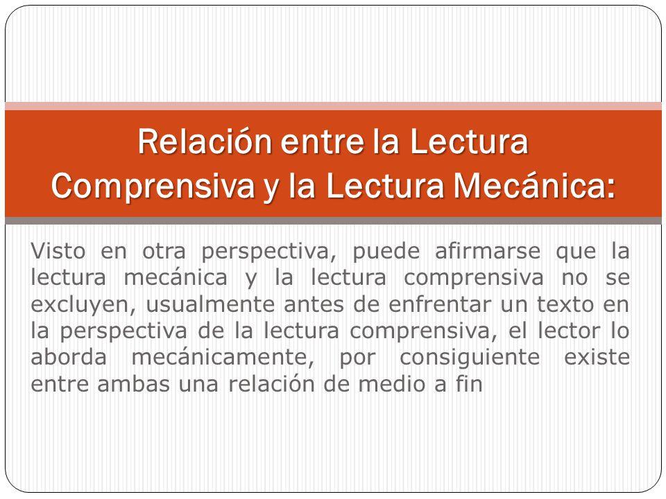 Relación entre la Lectura Comprensiva y la Lectura Mecánica: