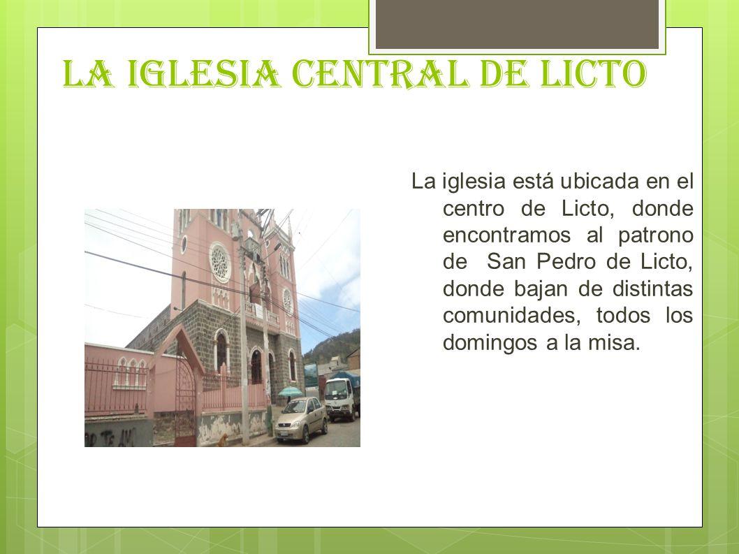 LA IGLESIA CENTRAL DE LICTO