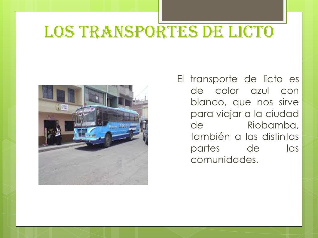 LOS TRANSPORTES DE LICTO