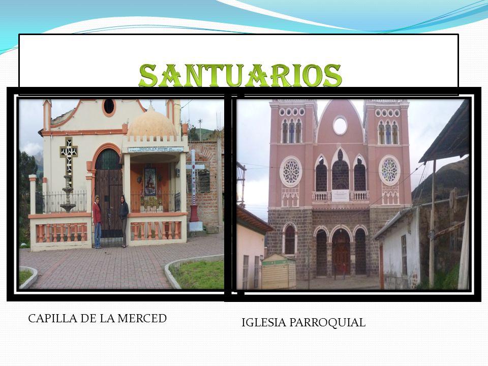 SANTUARIOS CAPILLA DE LA MERCED IGLESIA PARROQUIAL