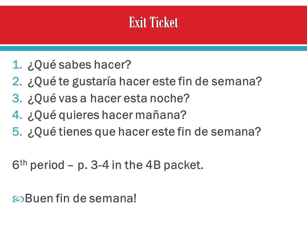 Exit Ticket ¿Qué sabes hacer