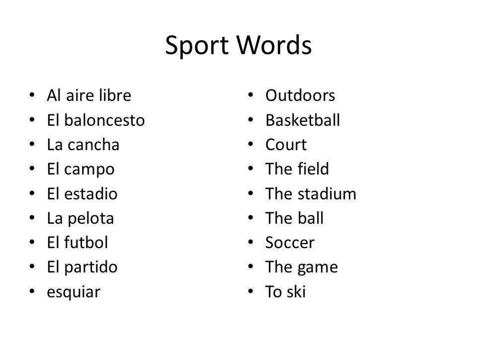 Sport Words Al aire libre El baloncesto La cancha El campo El estadio