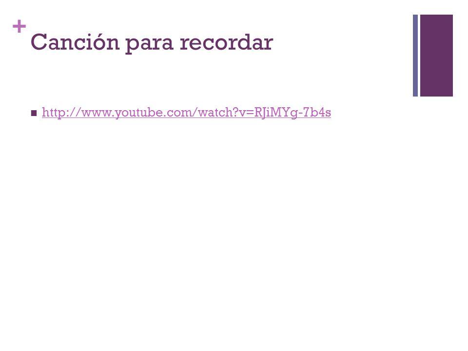 Canción para recordar http://www.youtube.com/watch v=RJiMYg-7b4s
