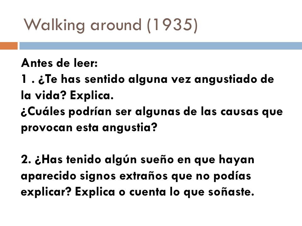 Walking around (1935) Antes de leer: