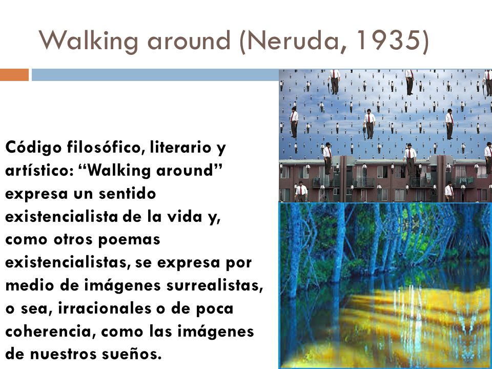 Walking around (Neruda, 1935)