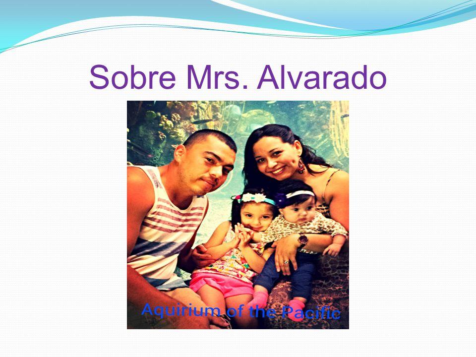 Sobre Mrs. Alvarado
