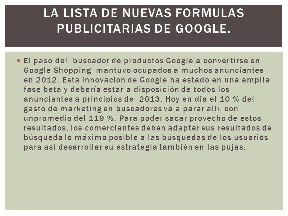 la lista de nuevas formulas publicitarias de Google.