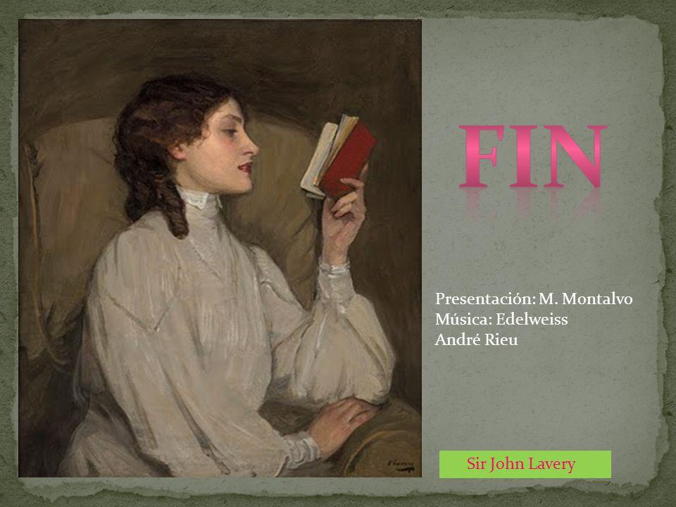 FIN Presentación: M. Montalvo Música: Edelweiss André Rieu