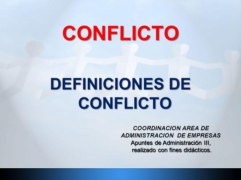 DEFINICIONES DE CONFLICTO