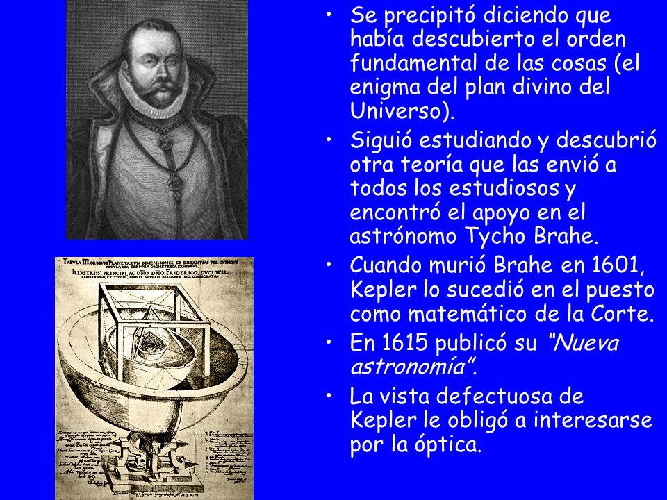 Se precipitó diciendo que había descubierto el orden fundamental de las cosas (el enigma del plan divino del Universo).