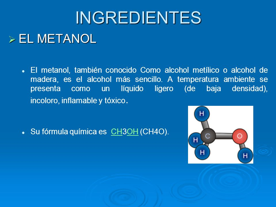 INGREDIENTES EL METANOL