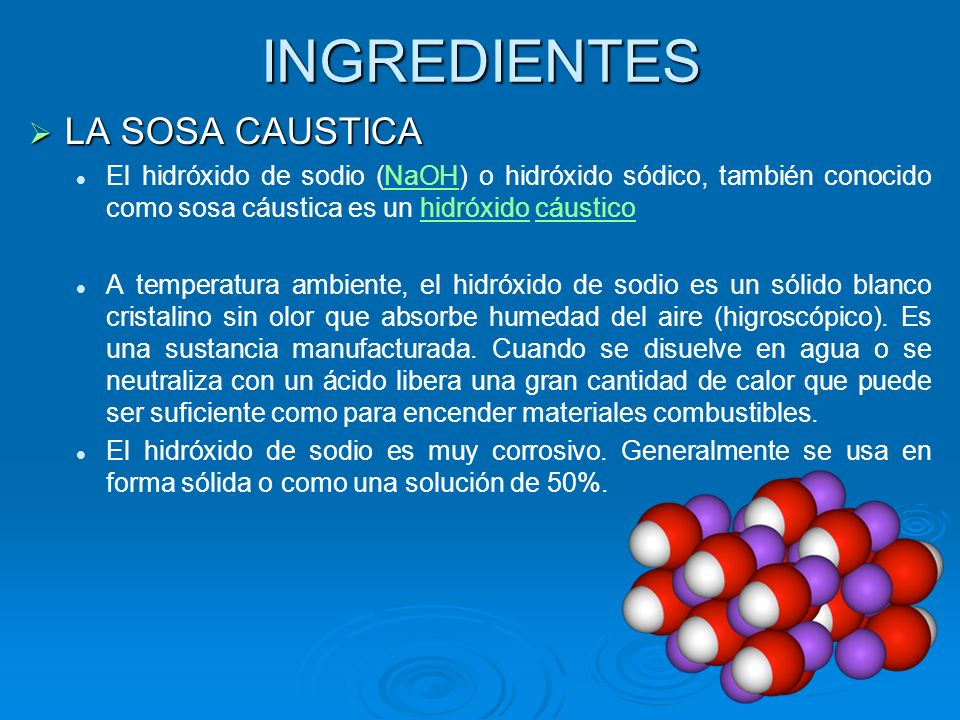 INGREDIENTES LA SOSA CAUSTICA