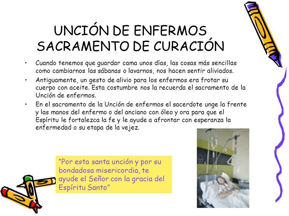UNCIÓN DE ENFERMOS SACRAMENTO DE CURACIÓN