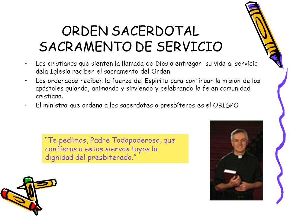 ORDEN SACERDOTAL SACRAMENTO DE SERVICIO