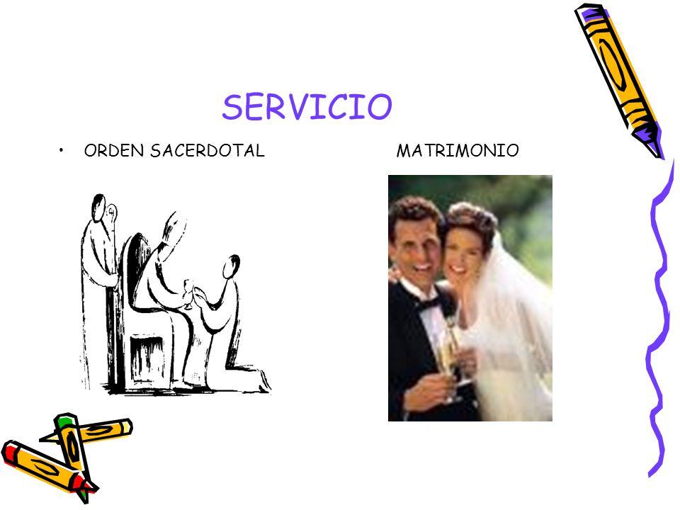 SERVICIO ORDEN SACERDOTAL MATRIMONIO