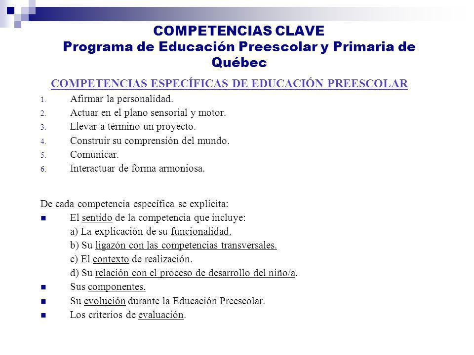COMPETENCIAS CLAVE Programa de Educación Preescolar y Primaria de Québec