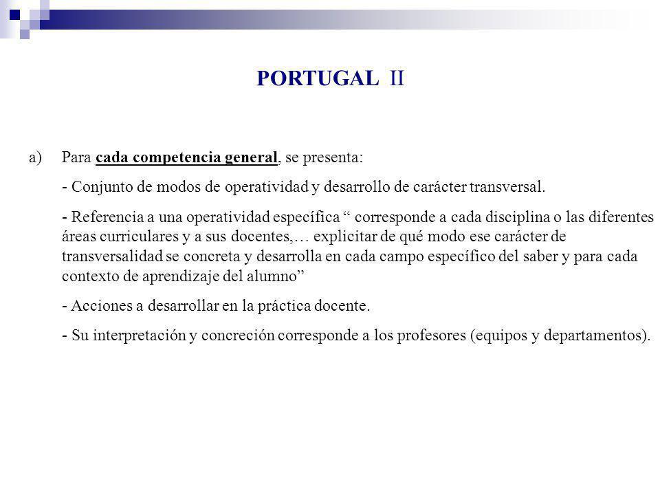 PORTUGAL II Para cada competencia general, se presenta: