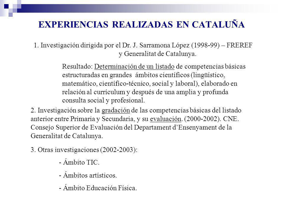 EXPERIENCIAS REALIZADAS EN CATALUÑA