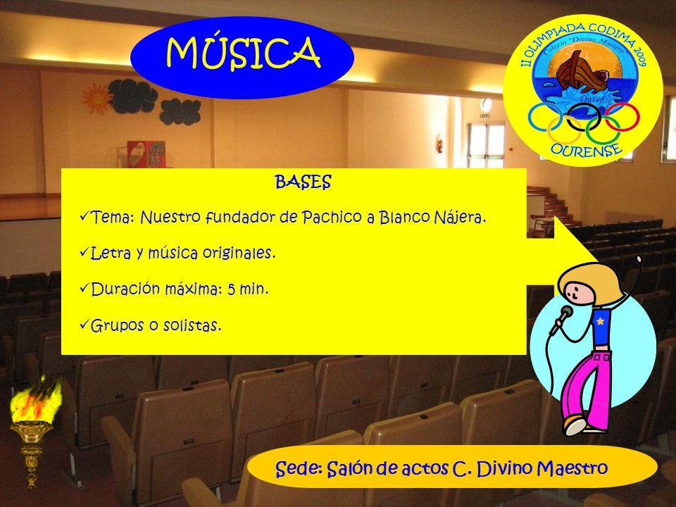 MÚSICA Sede: Salón de actos C. Divino Maestro BASES