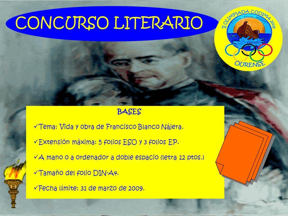 CONCURSO LITERARIO BASES Tema: Vida y obra de Francisco Blanco Nájera.