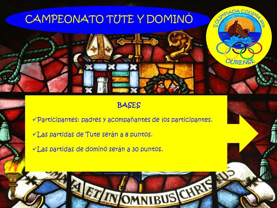 CAMPEONATO TUTE Y DOMINÓ