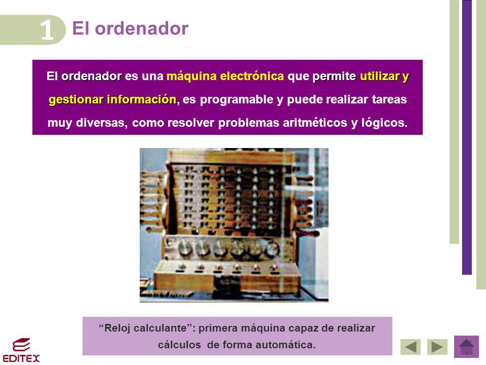 El ordenador El ordenador es una máquina electrónica que permite utilizar y. gestionar información, es programable y puede realizar tareas.