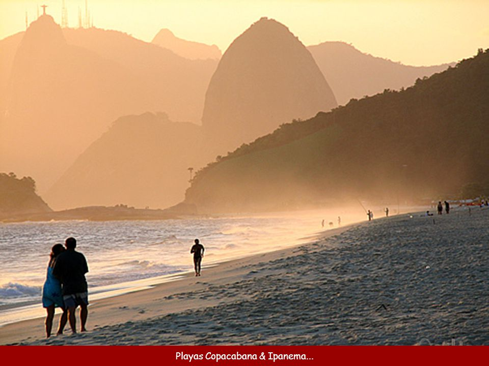 Playas Copacabana & Ipanema...