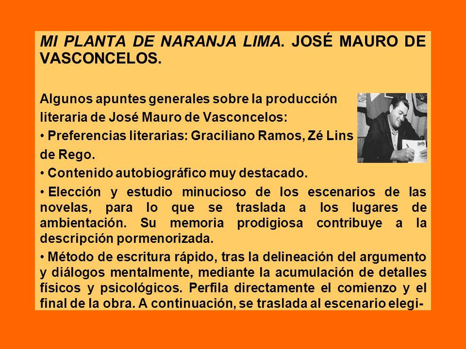 MI PLANTA DE NARANJA LIMA. JOSÉ MAURO DE VASCONCELOS.