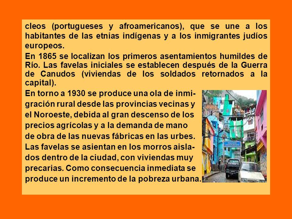 cleos (portugueses y afroamericanos), que se une a los habitantes de las etnias indígenas y a los inmigrantes judíos europeos.